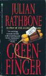 Greenfinger - Julian Rathbone