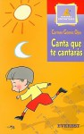 Canta Que Te Cantaras - Carmen Gómez Ojea, Juan Ramón Alonso