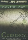 Currency: Book Seven of the Baroque Cycle - Neal Stephenson, Simon Prebble