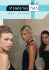 Manderley Prep: A BFF Novel - Carol Culver