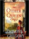 The Other Queen (Audio) - Graeme Malcolm, Philippa Gregory, Bianca Amato, Dagmara Dominczyk