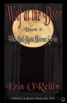 Wolf at the Door (When Hell Meets Heaven) - Erin O'Reilly