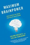 Maximum Brainpower: Challenging the Brain for Health and Wisdom - Collins Hemingway, Collins Hemingway
