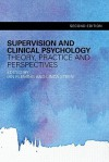 Supervision and Clinical Psychology: Theory, Practice and Perspectives - Ian Fleming, Linda Steen