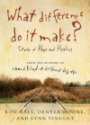 What Difference Do It Make?: Stories of Hope and Healing - Ron Hall, Denver Moore, Lynn Vincent