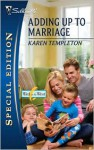 Adding Up to Marriage - Karen Templeton