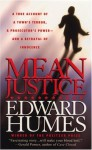 Mean Justice - Edward Humes