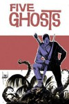 Five Ghosts Volume 2: Lost Coastlines Tp - Frank J Barbiere, Chris Mooneyham