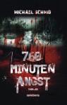 760 Minuten Angst - Michael Schmid