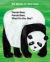 Panda Bear, Panda Bear, What Do You See? (Brown Bear and Friends) - Bill Martin Jr., Eric Carle