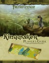 Pathfinder Adventure Path: Kingmaker Player's Guide - F. Wesley Schneider, James Jacobs, Mark Moreland