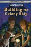 Building the Colony Ship - John Thornton