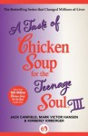 A Taste of Chicken Soup for the Teenage Soul III (Chicken Soup for the Soul) - Jack Canfield, Mark Victor Hansen, Kimberly Kirberger