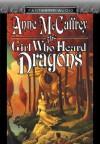 The Girl Who Heard Dragons (Audio) - Anne McCaffrey