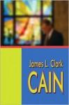 Cain - James Clark