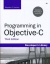 Programming in Objective-C, Third Edition (Developer's Library) - Stephen G. Kochan