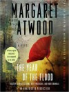 The Year of the Flood - Bernadette Dunne, Mark Bramhall, Katie MacNichol, Margaret Atwood