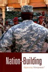 Nation Building: Opposing Viewpoints - Michael Logan