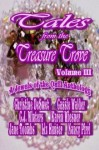 Tales from The Treasure Trove Volume III - Christine DeSmet, Cassie Walder, C.J. Winters, Karen Wiesner, Jane Toombs, Liz Hunter, Nancy Pirri