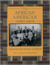 The African American Family Album - Dorothy Hoobler, Thomas Hoobler