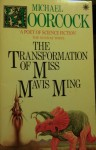 The Transformation Of Miss Mavis Ming - Michael Moorcock