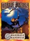Deadlands: Marshal's Handbook - Shane Lacy Hensley, Thomas Biondiolillo, Steve Bryant