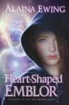 The Heart-Shaped Emblor - Alaina Ewing
