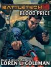 BattleTech: Blood Price - Loren L. Coleman