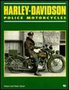 Harley-Davidson Police Motorcycles - Robert Genat