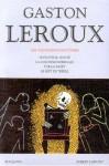 Les assassins fantômes: Le fauteuil hanté, La colonne infernale,Tue la mort, Le sept de trèfle - Gaston Leroux