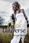 Dark Universe - Devon Herrera
