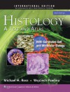 Histology: A Text and Atlas: With Correlated Cell and Molecular Biology - Michael Ross