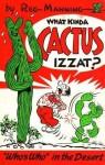 What Kinda Cactus Izzat? - Treasure Chest Books