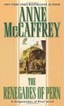 The Renegades of Pern - Anne McCaffrey, Michael Whelan