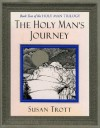The Holy Man's Journey - Susan Trott