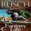 Fantasy Life - Kristine Kathryn Rusch, Emily Durante