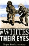 Whites of Their Eyes (H) - Roger Ford