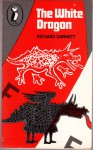 The White Dragon - Richard Garnett