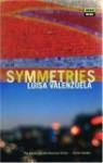 Symmetries - Luisa Valenzuela, Margaret Jull Costa