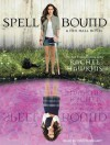 Spell Bound - Cris Dukehart, Rachel Hawkins