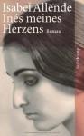 Inés Meines Herzens - Isabel Allende