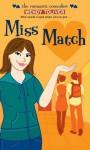 Miss Match (Simon Romantic Comedies) - Wendy Toliver