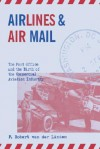 Airlines & Air Mail - F. Robert Van Der Linden