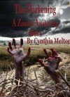 The Darkening (A Zombie Awakening) - Cynthia Melton