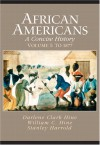 African Americans: A Concise History, Volume One: To 1877 - Darlene Clark Hine, William C. Hine, Stanley Harrold