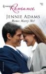 Memo: Marry Me? - Jennie Adams