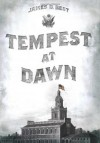 Tempest at Dawn - James D. Best