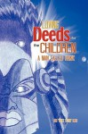 Loving Deeds for the Children: A Man Called Hawk - Ron Smith