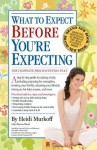 What to Expect Before You're Expecting - Sharon Mazel, Heidi Murkoff