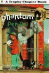 The Phantom Pen Pal - Susan Saunders, Jane Manning